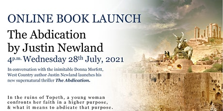 Virtual Book Launch of The Abdication by Justin Newland tickets