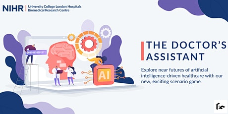 The Doctor's Assistant: An interactive healthcare experience tickets