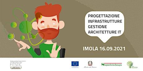 2021 OPEN DAY IMOLA - Infrastrutture e architetture IT biglietti