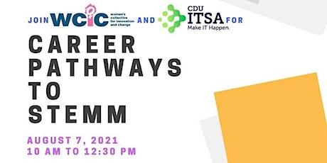 Volunteers for Career pathways to STEMM leadership tickets