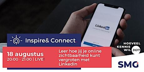 Inspire & Connect LIVE   18 augustus   LinkedIn training met Dolf Kos tickets
