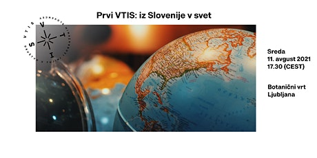 Prvi VTIS: iz Slovenije v svet tickets