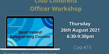 Safeguarding 2 - Club Children's Officer Workshop tickets