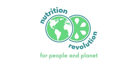 Nutrition Revolution: A Food Revolution for People and Planet tickets