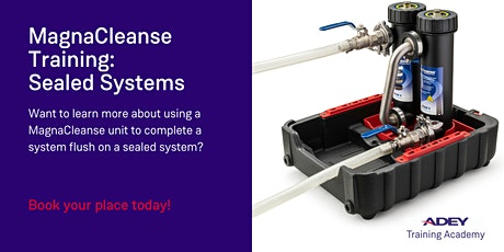 MagnaCleanse Training: Sealed Systems tickets