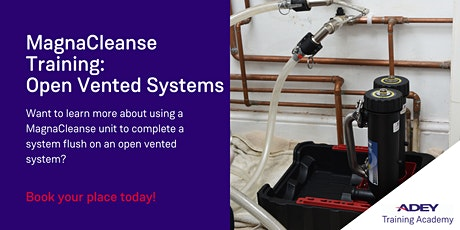 MagnaCleanse Training: Open Vented Systems tickets