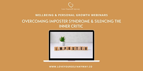 Overcome Imposter syndrome & tame the inner critic tickets