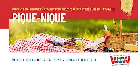 """Pique-Nique """"Wow Ville de Québec"""" billets"""