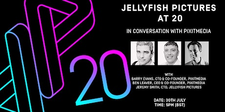 Jellyfish Pictures at 20 - In Conversation with pixitmedia tickets
