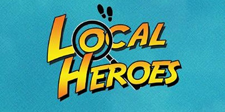 Local Heroes - a theatre show for the whole community tickets