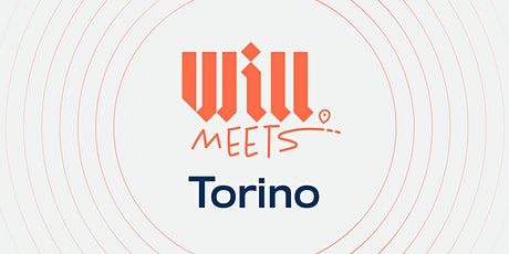 Will Meets Torino tickets