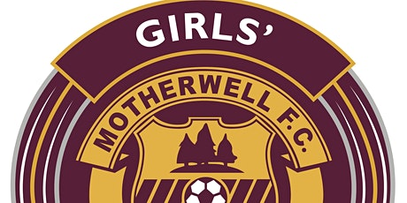 Motherwell FC Girls' Academy U15 Open Trial tickets