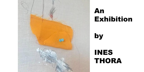 An Exhibition by Ines Thora tickets