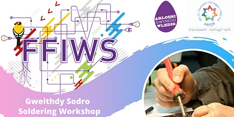 FFIWS - Gweithdy Sodro / Soldering Workshop tickets