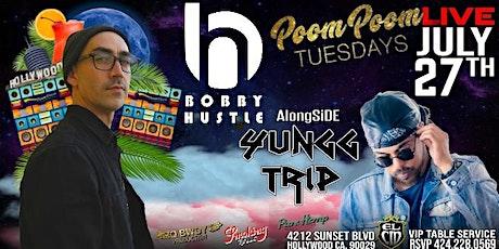 BOBBY HUSTLE LiVE AlongSiDE Producer & Dj YUNGG TRIP At PooM pOOm Tuesdays tickets