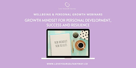 Build a Growth Mindset for personal development, success and resilience tickets