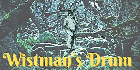 Auditions For The Wistman's Drum | OTW Autumn Production 2021 tickets
