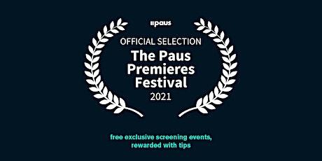 The Paus Premieres Festival Presents: Two fantastic films from Dan Verkman tickets