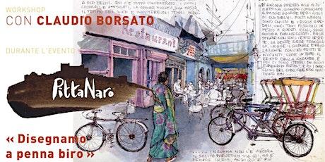 Workshop: Disegnamo a penna biro con Claudio Borsato biglietti