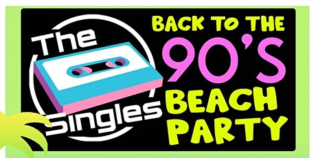 Back To The 90's Beach Party tickets