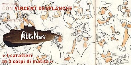 workshop: I caratteri in 3 colpi di matita con Vincent Desplanche biglietti