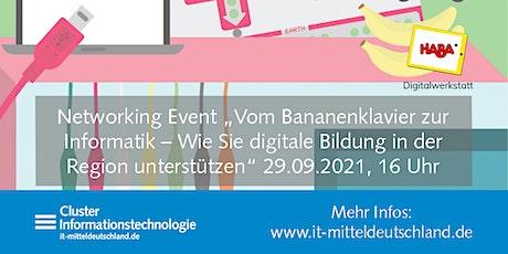 """Networking Event """"Vom Bananenklavier zur Informatik"""" Tickets"""
