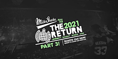 Ministry of Sound, Milkshake - The Official Return: PART 3 tickets