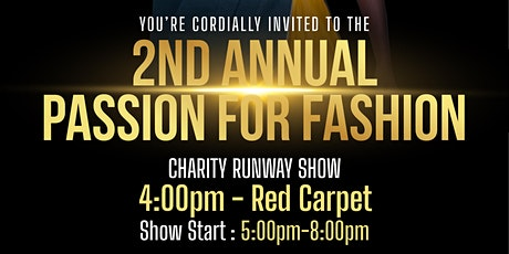2nd Annual Passion for Fashion Charity Runway Show. tickets