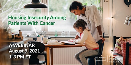 Housing Insecurity Among Patients with Cancer: A Webinar tickets