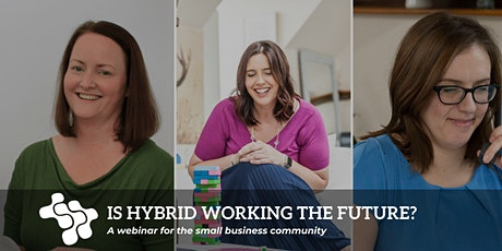 Is Hybrid Working the Future? tickets