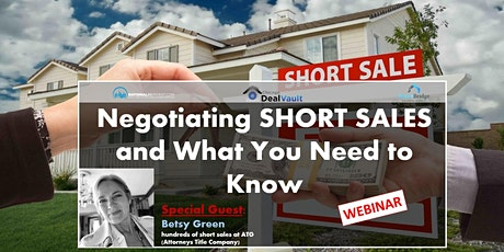 WEBINAR: Negotiating SHORT SALES and What You Need to Know tickets