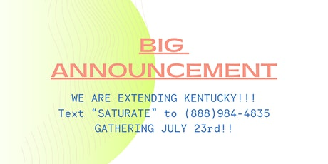 EXTENDED Saturate: Revival Wells Tour - Kentucky! tickets