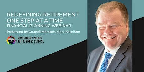 Redefining Retirement Webinar - Mark Katelhon tickets