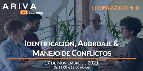 Identificación, Abordaje & Manejo de Conflictos (Liderazgo 4.0) entradas