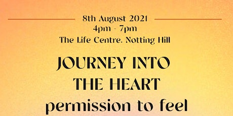 Journey into the heart - Permission to feel tickets