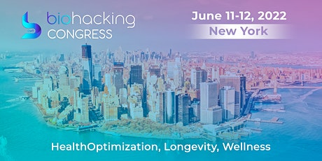 BiohackingCongress in New York, Onsite Event with Live Stream tickets