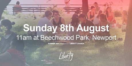 Church in the Park (Beechwood Park) - Sunday 8th August  2021 at 11am tickets