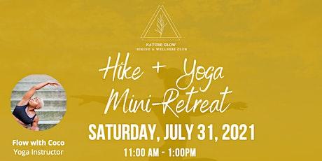 Hike +Yoga Mini Retreat tickets
