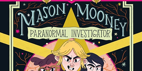 Mason Mooney: Paranormal Investigator Story Time - Fred Moore Library! tickets