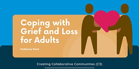 Coping With Grief and Loss for Adults tickets