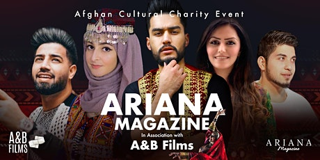 Ariana Magazine in association with A&B films cultural charity event tickets