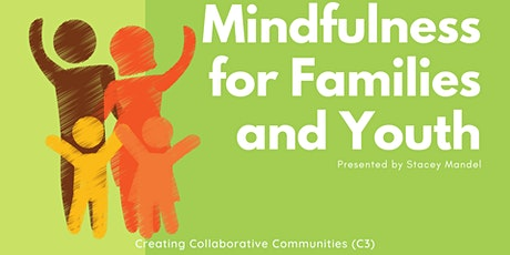 Mindfulness for Families and Youth 2! tickets