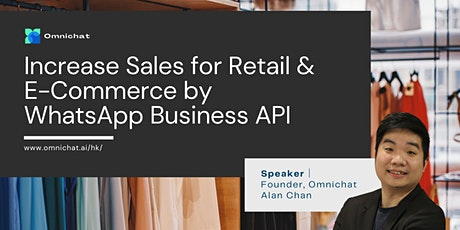 [Webinar] Increase Sales for Retail & E-Commerce by WhatsApp Business API tickets