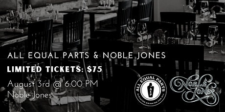 Cocktail Dinner with All Equal Parts and Noble Jones tickets