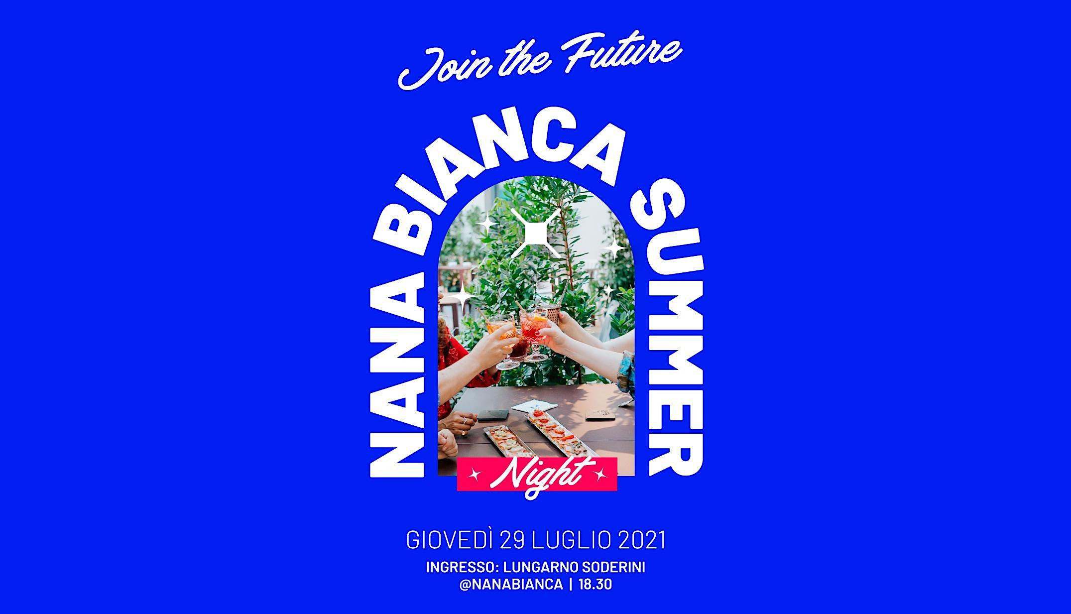 Nana Bianca Summer Night