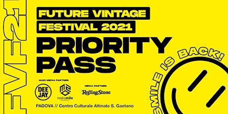 PRIORITY PASS // Future Vintage Festival 2021 - Smile is Back biglietti