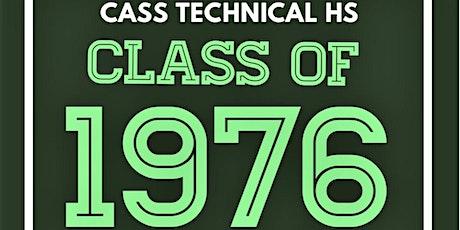 Cass Tech ``76 - 45 Year Reunion tickets