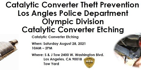 LAPD Olympic Division's Catalytic Converter Theft Prevention tickets