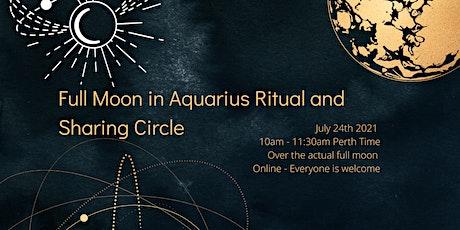 Full Moon in Aquarius Ritual and Sharing Circle tickets