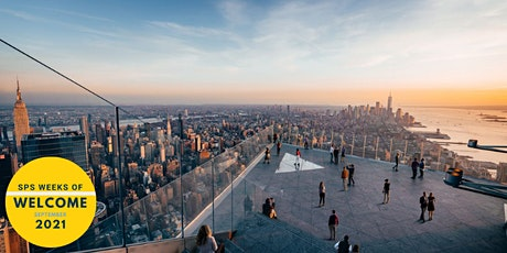 SPS Weeks of Welcome: The Edge at Hudson Yards tickets